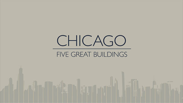 Chicago | Five Great Buildings by Al Boardman.